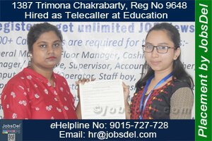 Trimona Hired as Telecaller at Education